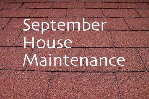 September House Maintenance